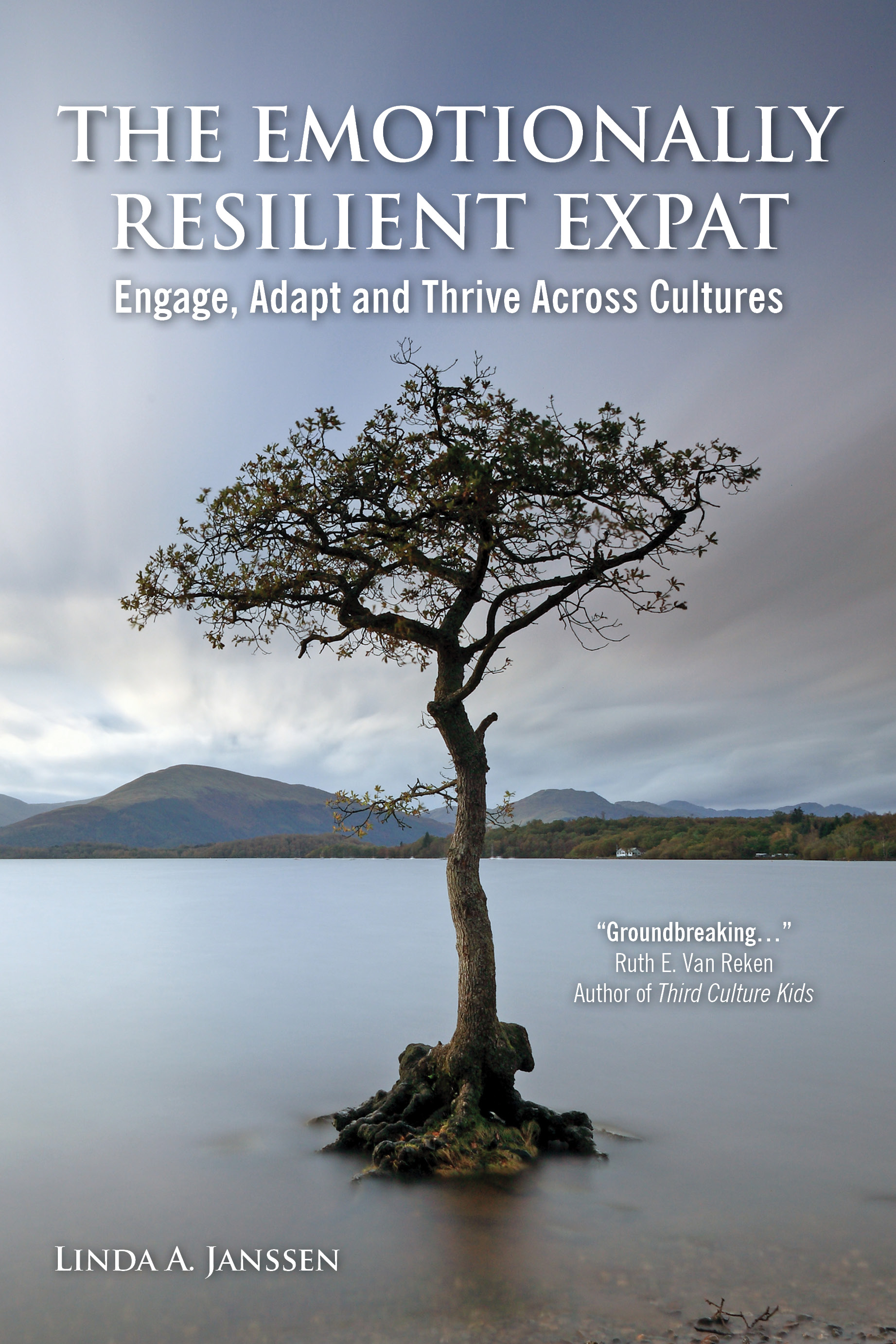 BOOK REVIEW: The Emotionally Resilient Expat: Engage, Adapt and Thrive Across Cultures (2013) by Linda A. Janssen